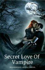 Secret Love Of Vampire by azkaldaika