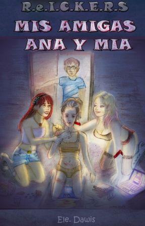 Mis amigas Ana y Mia by EleDawis