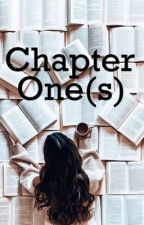 Chapter One(s) [COMPLETED] by joymoment