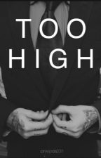 Too High(ON HOLD) by Pinksoda231