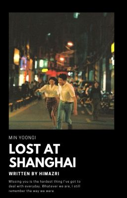 「Lost at Shanghai  」SG