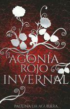 La agonía del rojo invernal  by PaulinaDaAguilera