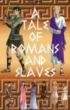 A Tale Of Royals And Slaves (A Percy Jackson Fanfic) by iheartshipper