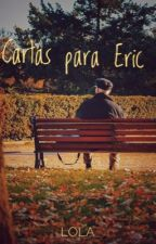 Cartas para Eric by lola_jbr