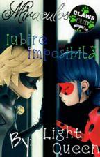 Iubire imposibilă - Miraculos by -LightQueen-