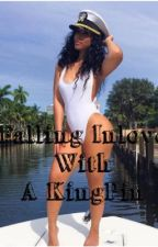 Falling Inlove With A Kingpin by Writer_Shanell