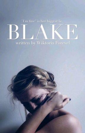 BLAKE by WiktoriaForevelOff
