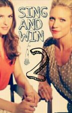 Sing and Win 2 (Bechloe FF) by Rebecca_Aquin