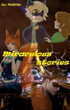 Miraculous stories by Nettita