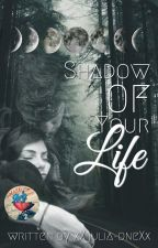 Shadow of your life, the story of a werewolf by xXjulia-oneXx