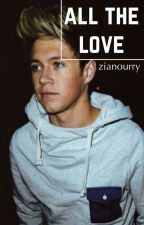 All the Love {Zianourry} by fickbuch