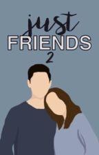 Just Friends 2 (In fase di correzione/Sospesa) by _hunter_03