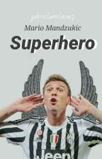 Superhero~ Mario Mandzukic~ by Gabriella162004