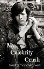 *My Celebrity Crush*( Chandler Riggs fan-fic) by twerk_Chandler_twerk