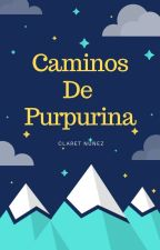 Caminos De Purpurina by ClaretNez