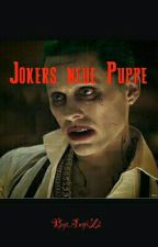 Jokers neue Puppe by JokersBadgirl