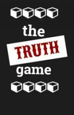 The TRUTH Game  by DanielaDowntown