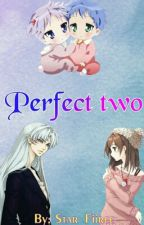 Perfect two  by Star_Fiiree
