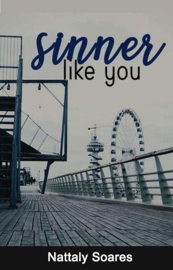 Sinner Like You