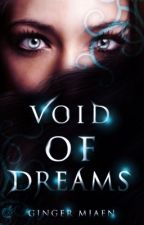Void of Dreams by LegionsChoice