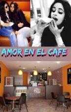 AMOR EN EL CAFE (CAMREN) by natjauregui1