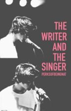 The Writer and the Singer (Harry Styles AU) by perksofbeingnat