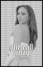 One Call Away [Book I] • Schlierenzauer by greedy-for-grande