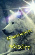Farkasok között by LiliamStone