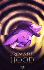 Premadehood by TjenArts