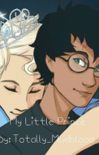 My Little Prince: Draco x Harry by _Fandom_King_