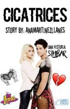 Cicatrices (Simbar) (Editando) by Fresa_Martinez