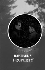 Raphael's Property by t-h-e-quiet