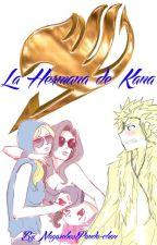 La Hermana de Kana. (Laxus X Lucy Fairy tail. Lalu) by NagareboshiPandaChan