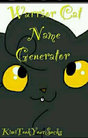 Warrior Cat Name Generator - Number Four - Wattpad