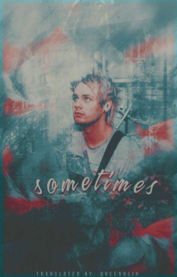 Sometimes   c.a.l.m   [PL]