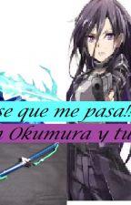 No se que me pasa!!! (Rin Okumura y tu) by SharayDuenez