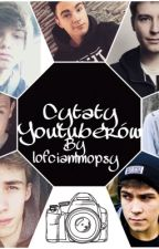 Cytaty YouTuberów by _silentpiano_