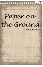 Paper on the Ground by DarcyEvans