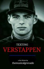 Texting Verstappen || A Max Verstappen Fanfic by TheMusicalGrenade