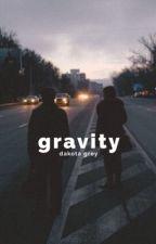 gravity. ★ p.l. | ✔️ by the-wallflower-girl