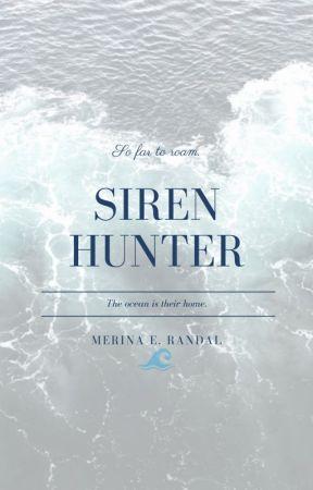 Siren Hunter by Reading_Mermaid08