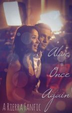 Alive Once Again (a Rierra fanfic) *Completed* by Rierrafan