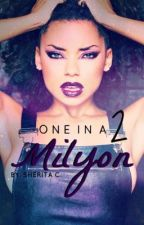 One In A Milyon 2 (Urban Fiction) by RoialWriting