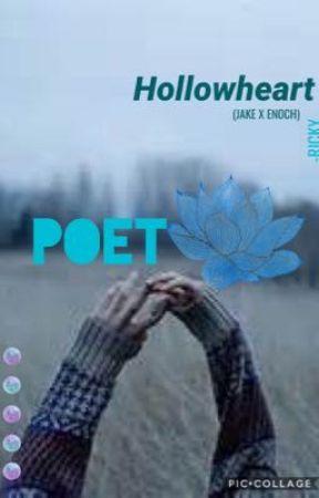 Hollowheart / Jake x Enoch AU - Poet by HazelXWriter