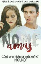 No Me Amas→«ck & ab» by NalleLovesViettoKope