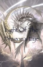 Light of the Dragon's Eye by queeny407