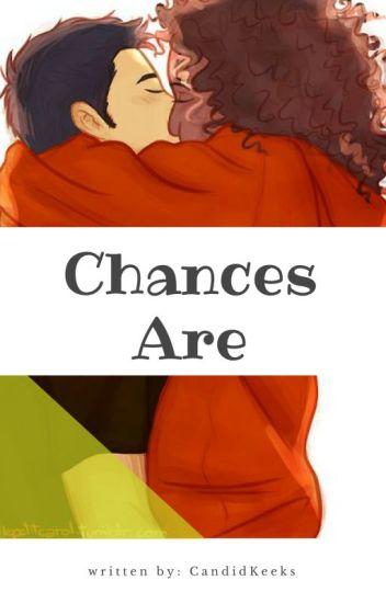 Chances are.... (BWWM)