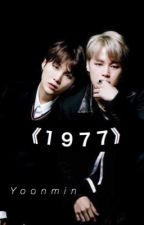 《1977》|YoonMin| by usamiciks