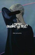 awake or not? ; 2° temporada //jihope by kpwpper