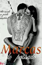 MARCAS DO PASSADO by edjane95